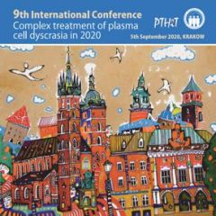 9th International Conference: Complex treatment of plasma cell dyscrasia in 2020